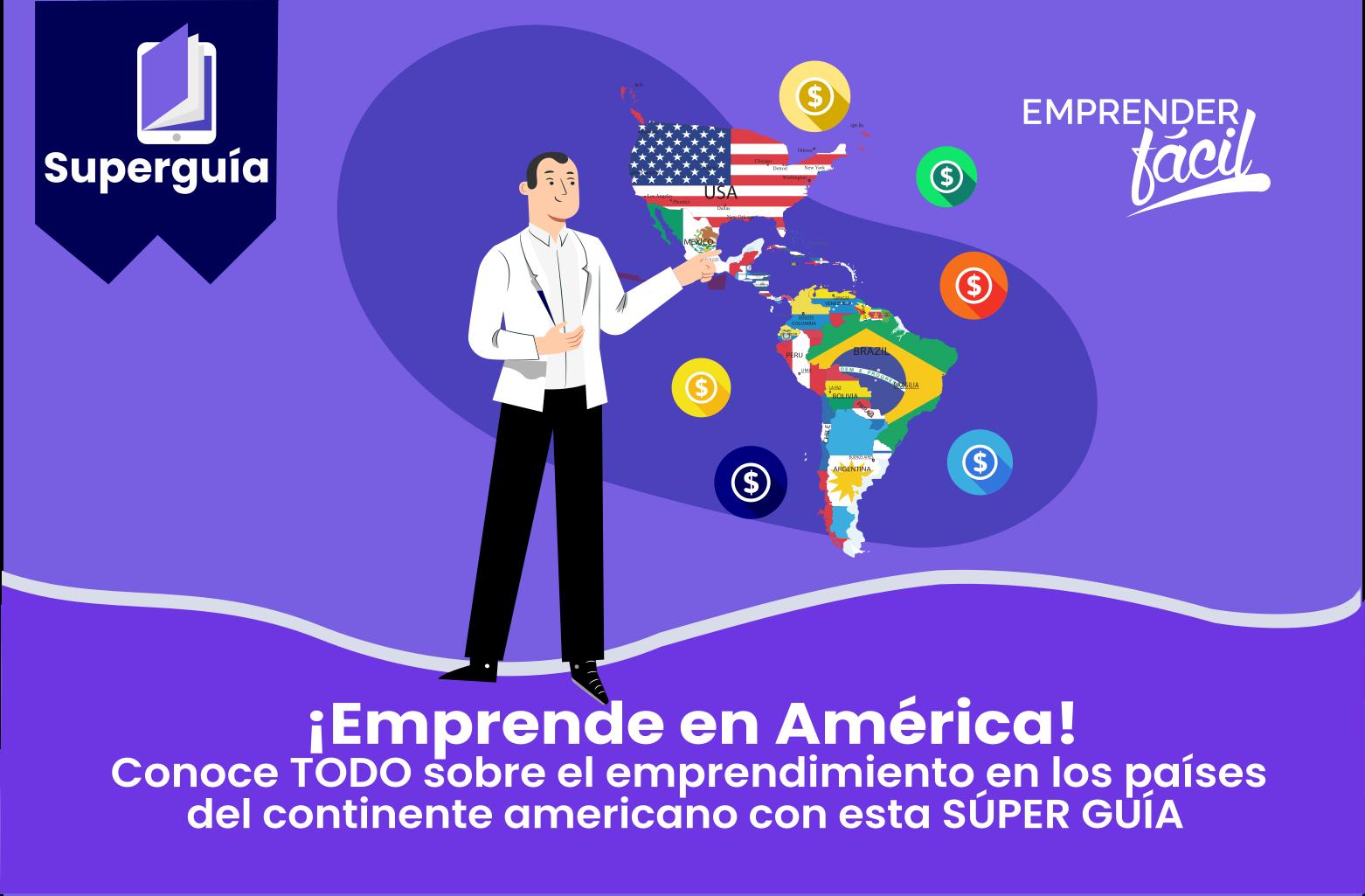Negocios rentables por países en América ¡Conoce cada uno!