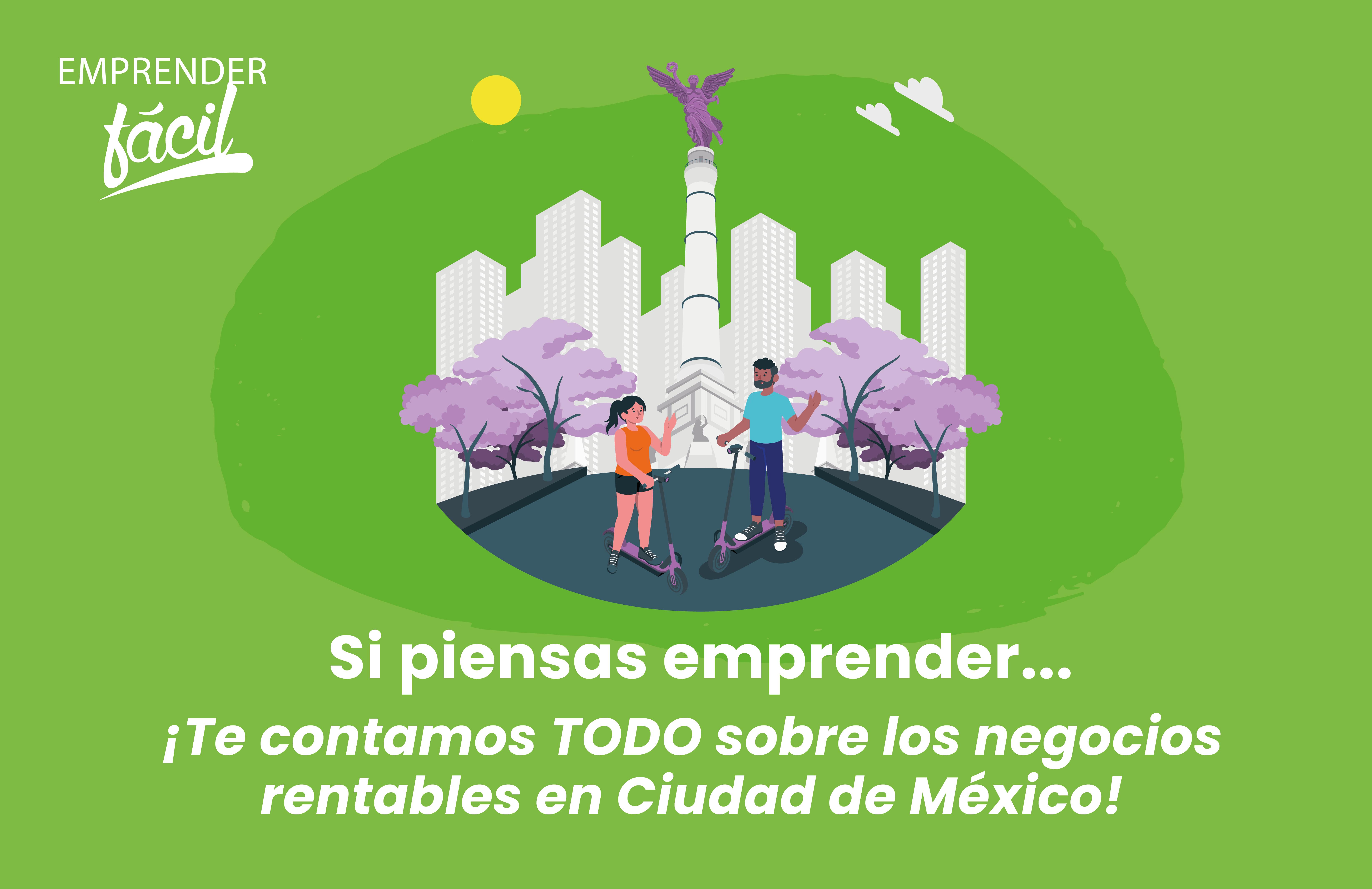Negocios Rentables en Ciudad de México ¡Empieza ya!