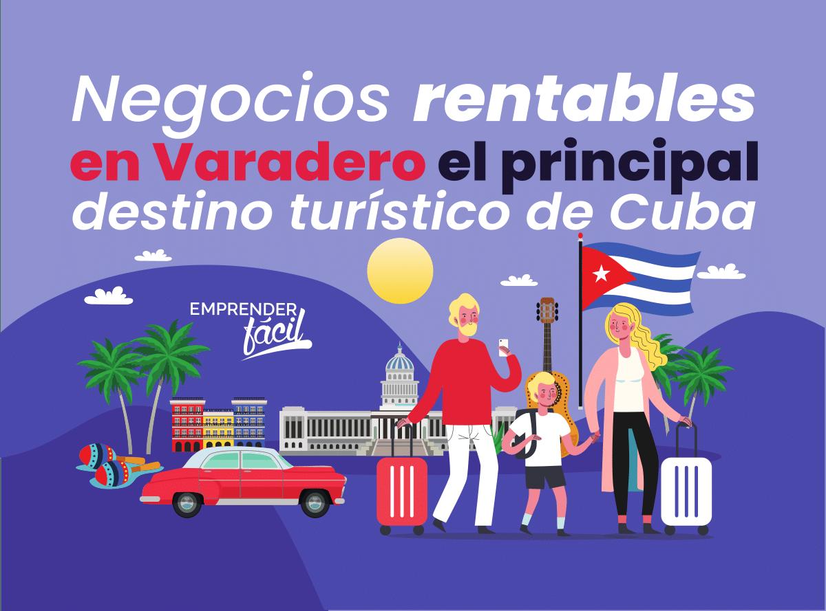 Negocios Rentables en Varadero, Cuba. Propuestas ideales