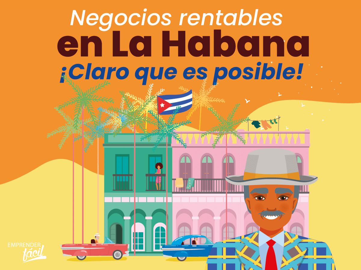 Negocios Rentables en La Habana. Toma estas ideas