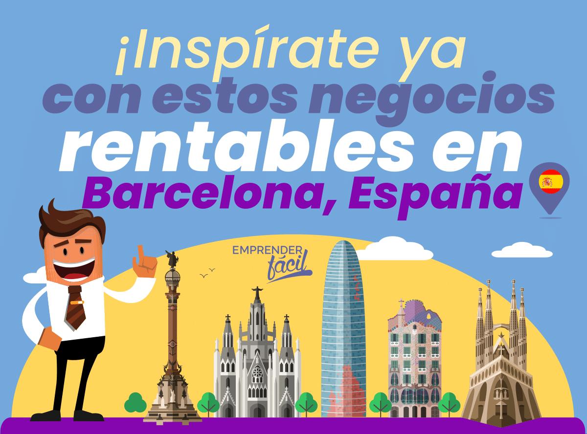 Negocios Rentables en Barcelona, España. Tecnología y más